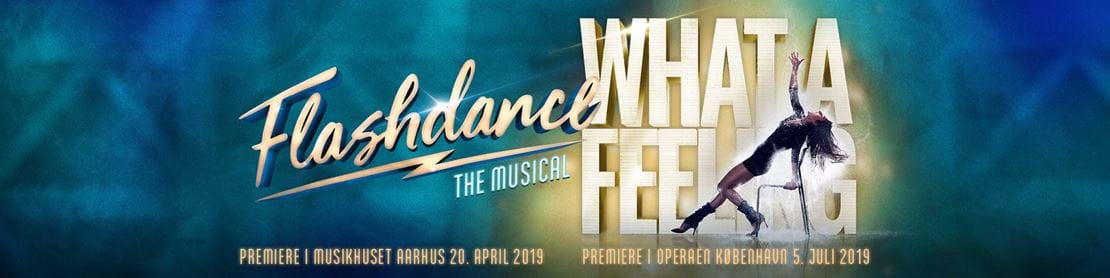 Flashdance The musical – what a feeling